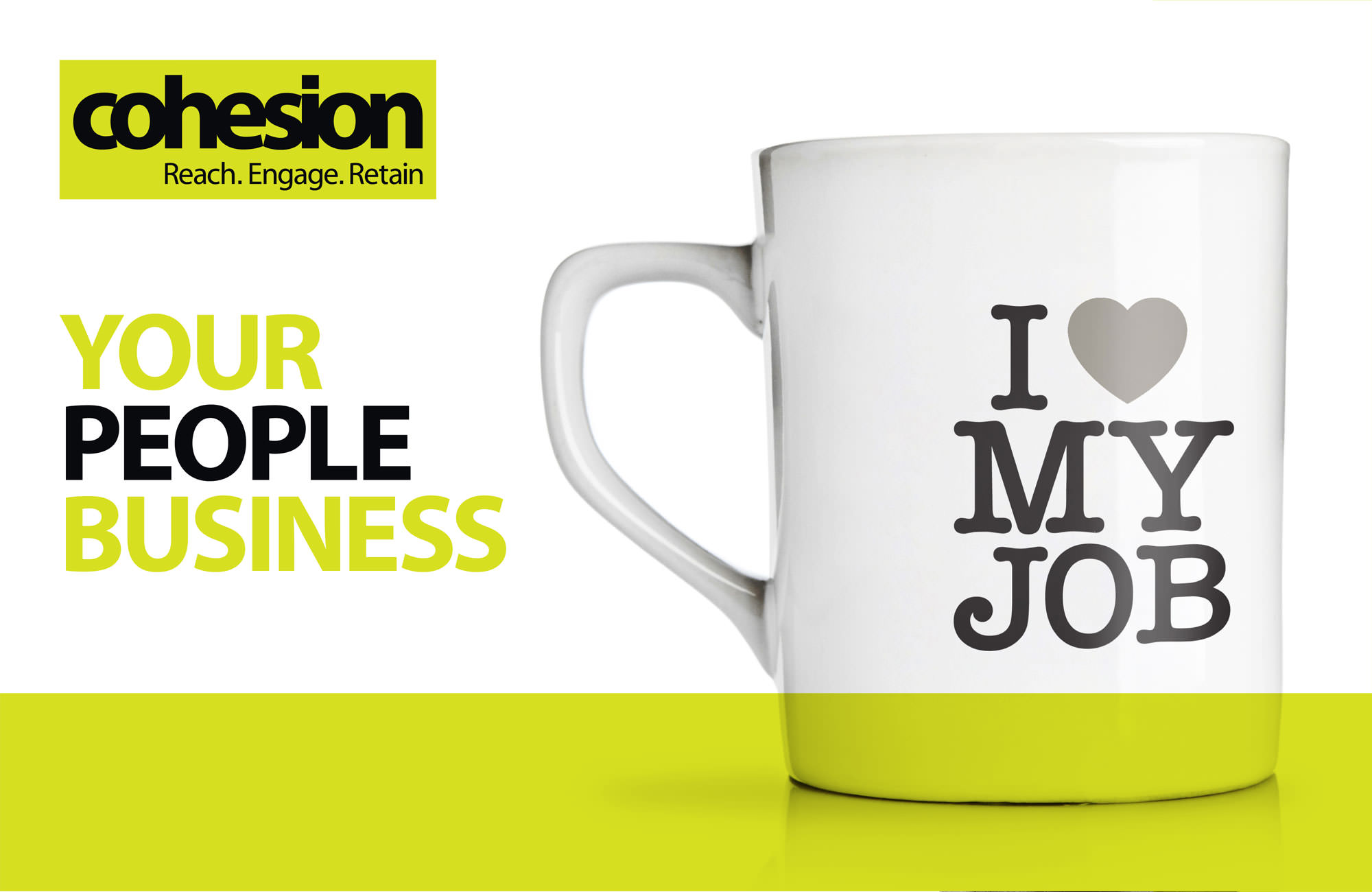 Cohesion. Your People Business